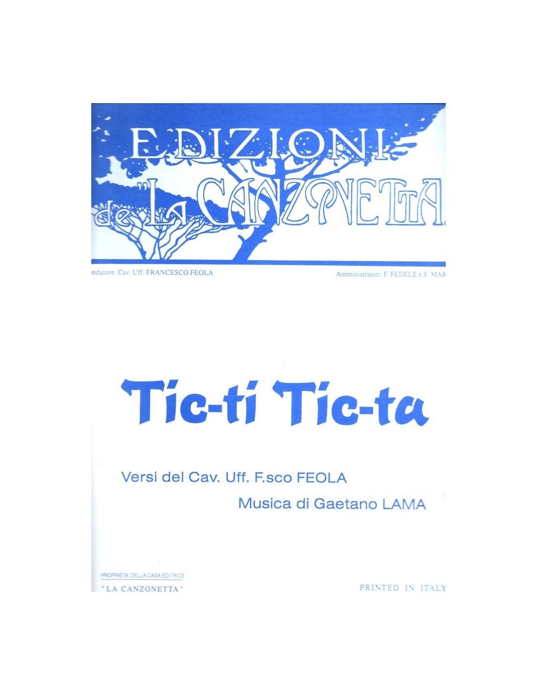Ti Tic Ta Di Feola Tic Lama Spartito Per Canto e Pianoforte